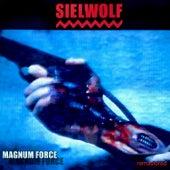 Magnum Force (Remastered) von Sielwolf (1)
