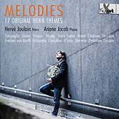 Melodies: 17 Original Horn Themes de Hervé Joulain