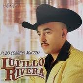 Puro Corrido Macizo de Lupillo Rivera