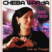 Live au Triangle by Cheba Warda