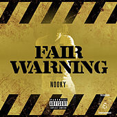 Fair Warning by Nooky