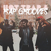 Hot Trap & Rap Grooves by Various Artists