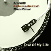 Love of My Life (Lennoir's Dancefloor Jazz Re-Work) by Lennoir