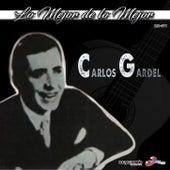 Lo Mejor De Lo Mejor de Carlos Gardel