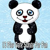 13 Play Date Songs for Fun by Canciones Infantiles