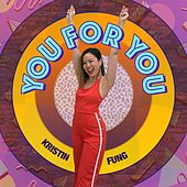 You for You by Kristin Fung