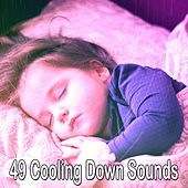 49 Cooling Down Sounds by Lullaby Land