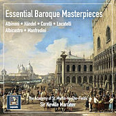 Essential Masterpieces of Baroque Music by Neville Marriner