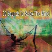56 Sounds to Relax the Mind de Zen Music Garden