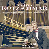 The Mighty Kotzschmar van Ray Cornils