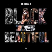 Black Is Beautiful by Lil Donald