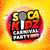 Carnival Party, Vol. 1 by SocaKidz