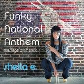 Funky National Anthem (FNA) by Sheila E.
