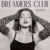 Dreamers Club de Shae Brock