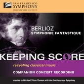 Berlioz: Symphonie fantastique von San Francisco Symphony