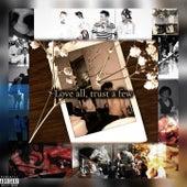 Love all, trust a few de 29thofmay