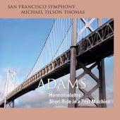 Adams: Harmonielehre & Short Ride in a Fast Machine von San Francisco Symphony