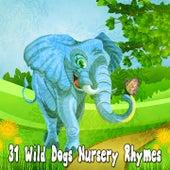 31 Wild Dogs Nursery Rhymes de Canciones Para Niños
