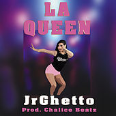 La Queen de JrGhetto
