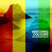 Ritual Mediterráneo van Watching Colours