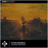 The Road (Remixes) by Flying Decibels