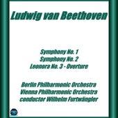 Beethoven: Symphonies No.1 e No. 2, Leonore No. 3 by Wilhelm Furtwängler