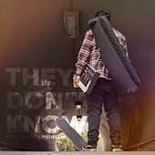They Don't Know (feat. Darrell Medellin) by Monz
