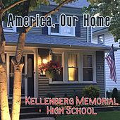 America, Our Home de Kellenberg Memorial High School /