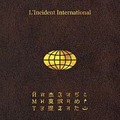 L'incident International by Johnny