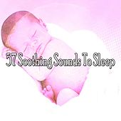 57 Soothing Sounds to Sle - EP by Spa Relaxation