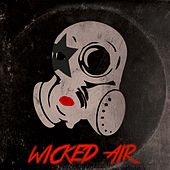 Wicked Air by The Actionrockers