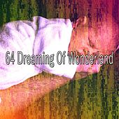 64 Dreaming of Wonderland by Ocean Sounds Collection (1)