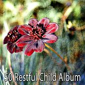 50 Restful Child Album de Best Relaxing SPA Music