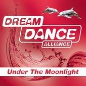 Under The Moonlight de Dream Dance Alliance