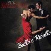 Ballo E Riballo di Vita Hallyson