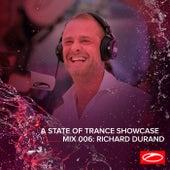 A State Of Trance Showcase - Mix 006: Richard Durand van Richard Durand