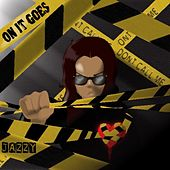 On It Goes (Radio Edit) de Jazzy
