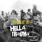 HELLA TRAUMA (ENOUGH IS ENOUGH) de Juicy J