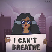 I Can't Breathe by H.E.R.