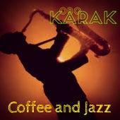Coffee and Jazz di Obo Karak