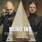 Shining Light (Edit) von Mono Inc.