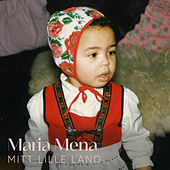 Mitt Lille Land by Maria Mena