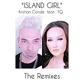 Island Girl (The Remixes) di Kristian Conde