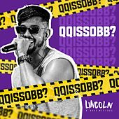 Qq Isso Bb (Live) by Lincoln