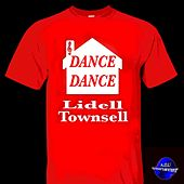Dance Dance by Lidell Townsell