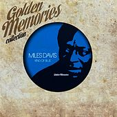Golden Memories Collection (Kind Of Blues) by Miles Davis
