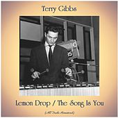Lemon Drop / The Song Is You (All Tracks Remastered) by Terry Gibbs