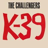 K-39 de The Challengers