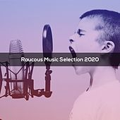 Racous Music Selection 2020 von Moro