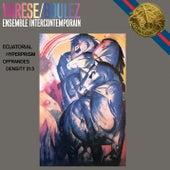 Varèse: Ecuatorial, Déserts, Intégrales, Hyperprism, Octandre, Offrandes & Density 21.5 de Pierre Boulez